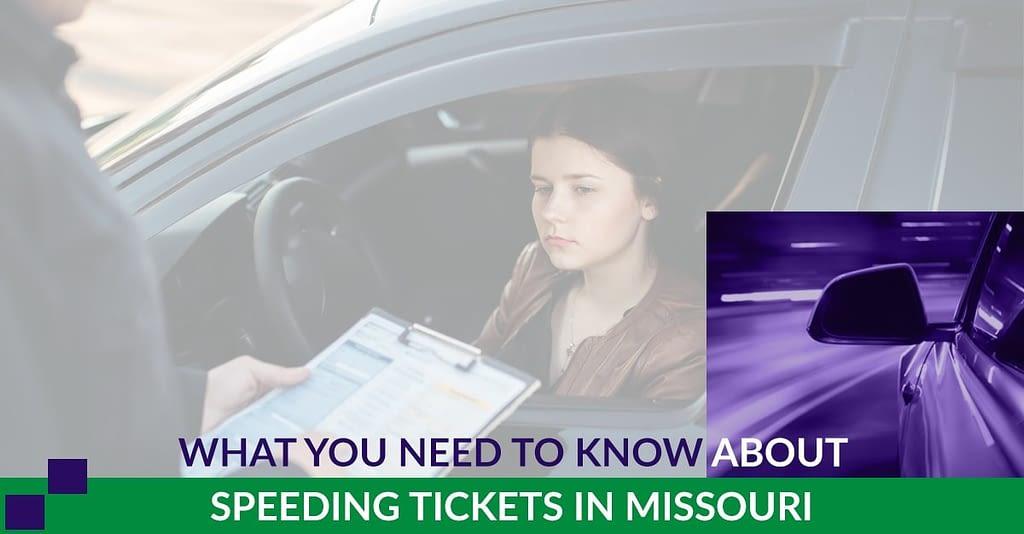 Speeding Tickets in Missouri