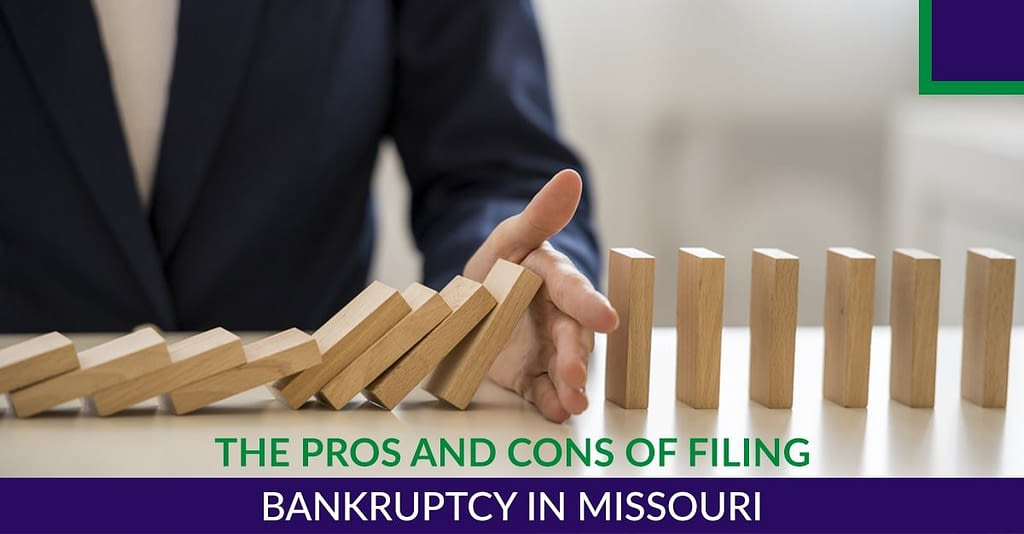 The Pros and Cons Of Filing Bankruptcy In Missouri
