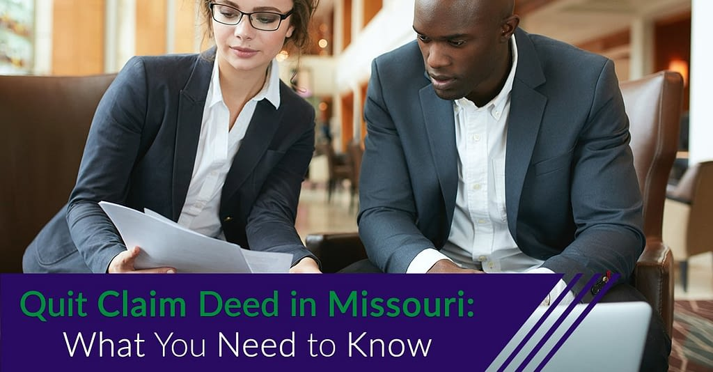 Quit Claim Deed in Missouri What You Need to Know